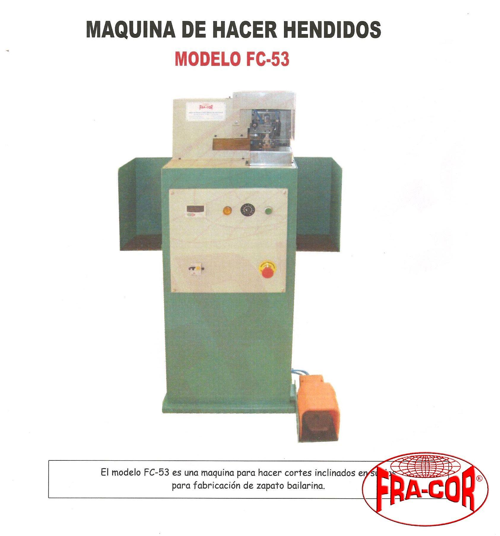 Hacer hendidos FC-53